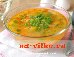 Готовим суп с овсянкой и овощами без картошки